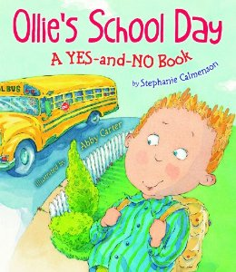 Ollie's School Day, a YES-and-NO Book
