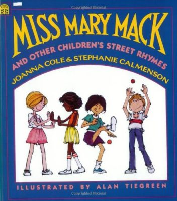 MISS MARY MACK and Other Children's Street Rhymes