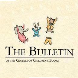 Bulletin for the Center of Children's Books