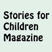Stories for Children Magazine