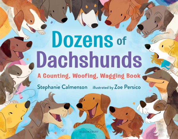 Dozens of Dachshunds: A Counting, Woofing, Wagging Book